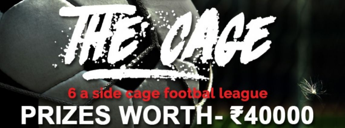 The Cage- 6 a side football tournament's profile