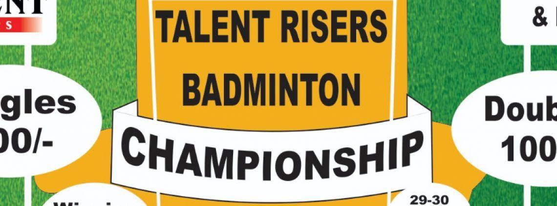 Talent Risers Badminton Championship's profile
